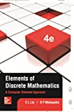 Elements of Discrete Mathematics: A Computer Oriented Approach