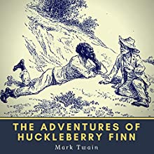 The Adventures of Huckleberry Finn Audiobook by Mark Twain Narrated by Mark F. Smith