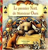 Le premier Noël de Monsieur Ours