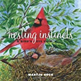 Nesting Instincts, Maryjo Koch and Jennifer Barry Designs Staff, 0740781286