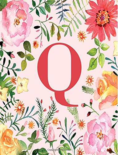 Q: Monogram Initial Q Notebook for Women, Girls and School, Pink Floral 8.5 x 11 (Monogrammed Fast Gifts)