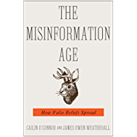 The Misinformation Age: How False Beliefs Spread