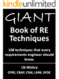 The GIANT book of requirements engineering techniques (English Edition)