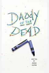 Daddy of the Dead Paperback