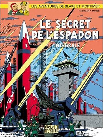 Blake & Mortimer - L'Intégrale : Le Secret de l'Espadon