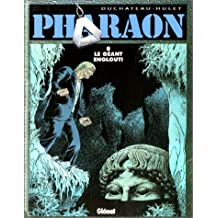 PHARAON T08: LE GÉANT ENGLOUTI