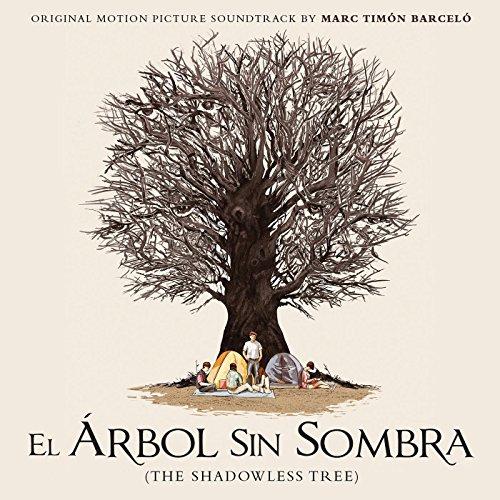 El árbol sin sombra (2013) Movie Soundtrack