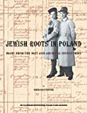 Jewish Roots in Poland: Pages from the Past and Archival Inventories
