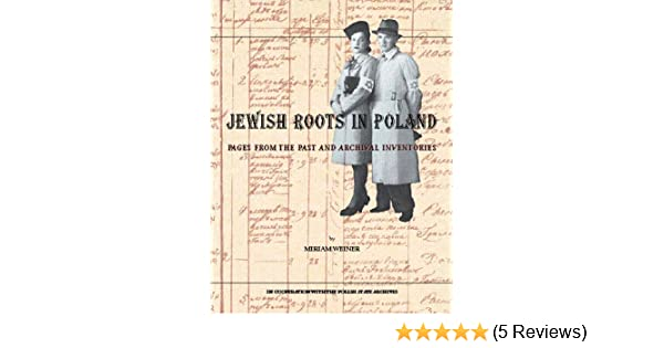 71d560b1badc Jewish Roots in Poland  Pages from the Past and Archival Inventories ...