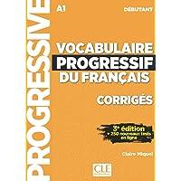 Vocabulaire progressif du français - Niveau débutant (A1) - Corrigés - 3ème édition-: Corriges debutant