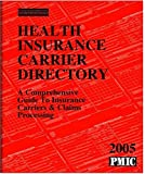 Health Insurance Carrier Directory 2005, , 1570663386