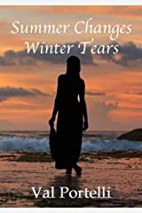 Summer Changes, Winter Tears (Changes series Book 1) Kindle Edition
