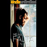 Me haces falta (Spanish Edition)