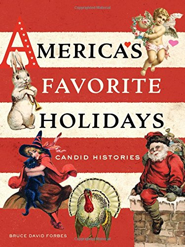Read Online America's Favorite Holidays: Candid Histories pdf epub