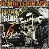 Nothin But Slap: Demolition Men Presentation
