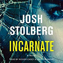 Incarnate: A Novel Audiobook by Josh Stolberg Narrated by Roger Casey, Emily Tremaine