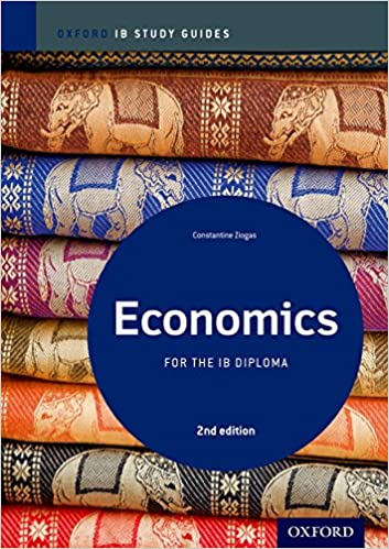 IB Economics 2nd Edition: Study Guide: Oxford IB Diploma