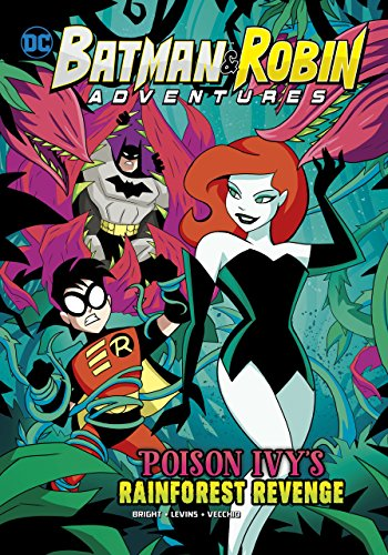 Poison Ivy's Rainforest Revenge (Batman & Robin Adventures)