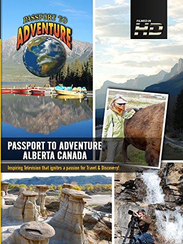 Passport to Adventure Alberta, Canada