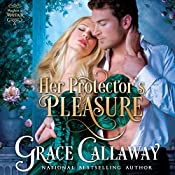 Her Protector's Pleasure : Mayhem in Mayfair, Volume 3 | Grace Callaway