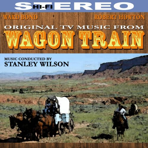 Wagon Train - Original Music from The TV Series
