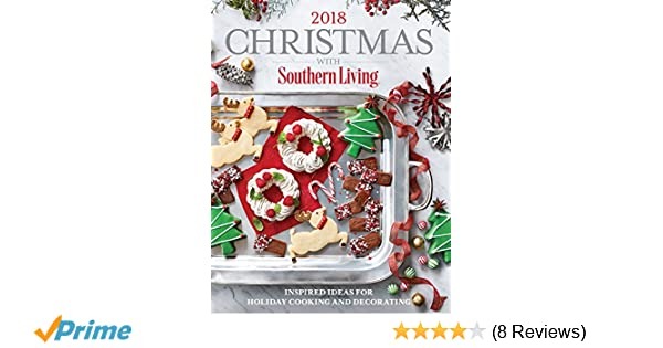 christmas with southern living 2018 inspired ideas for holiday cooking and decorating the editors of southern living 9780848755812 amazoncom books - Southern Womens Christmas Show