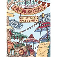 Adult Coloring Book: Whimsical Patterns: Farmers Market