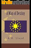 A Man of Destiny