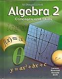 Algebra 2: Concepts and Skills: Student Edition 2008