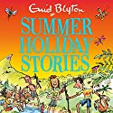 Summer Holiday Stories: 22 Sunny Tales Audiobook by Enid Blyton Narrated by Esther Wane, Luke Thompson