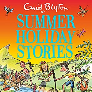 Summer Holiday Stories Audiobook