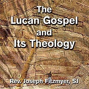 The Lucan Gospel and Its Theology Speech