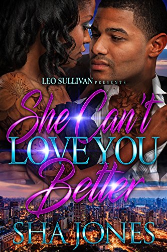 Search : She Can't Love You Better