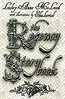 The Regency Storybook by [McLeod, Lesley-Anne]