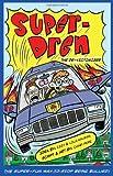 img - for Super-Dren The De-Victimizer book / textbook / text book