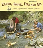 Earth, Water, Fire, and Air, Walter Kraul, 0863154891