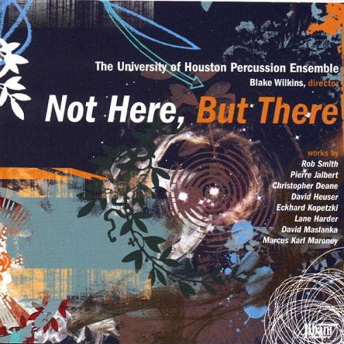 Not Here, But There - Ensemble Percussion University