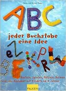 ABC, jeder Buchstabe eine Idee.: Heike Tenta, Werner Tenta