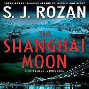 The Shanghai Moon | S. J. Rozan