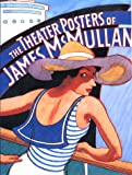 The Theater Posters of James McMullan, James McMullan, 0670876836