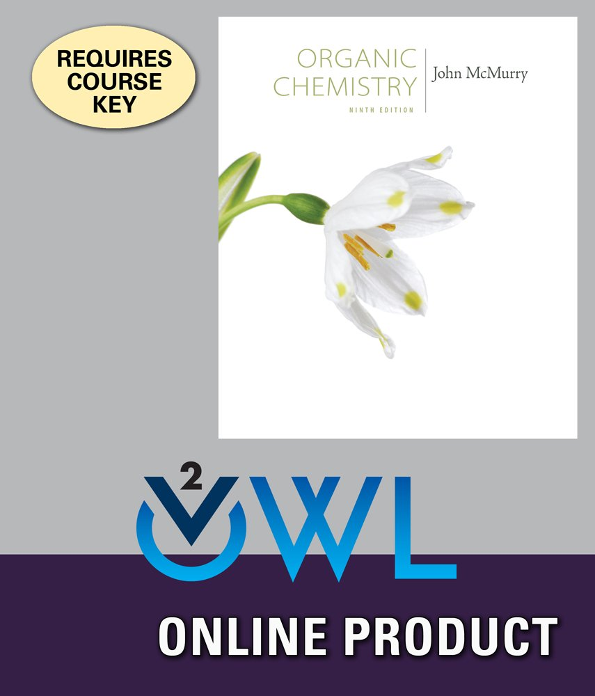 com owlv online homework system to accompany mcmurry s  com owlv2 online homework system to accompany mcmurry s organic chemistry 9th edition 4 terms 24 months courses