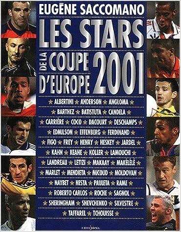 Livres gratuits Les stars de la coupe d'Europe 2001 pdf ebook