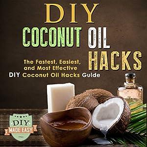 DIY Coconut Oil Hacks Audiobook