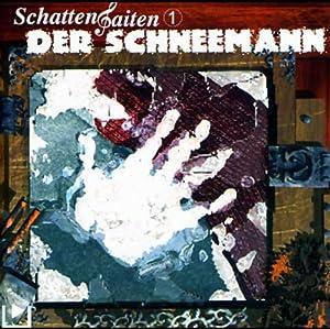 Der Schneemann (Schattensaiten 1) Hörspiel