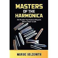 Masters of the Harmonica: 30 Master Harmonica Players