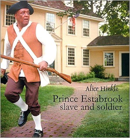 Prince Estabrook, Slave and Soldier (CARTER G WOODSON AWARD BOOK (AWARDS))