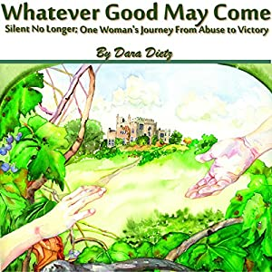 Whatever Good May Come Audiobook