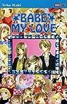 Babe my Love, tome 2 par Maki