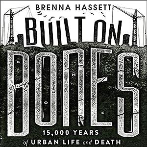 Built on Bones Audiobook