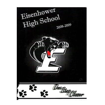Amazoncom Eisenhower High School Decatur Illinois Yearbook 2008